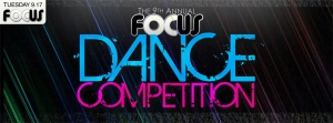 Focus Presents: 9th Annual Focus Dance Competition