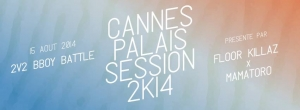 Cannes Palais Session 2014
