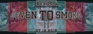 BoomBox Seven To Smoke Series