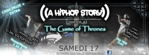 A Hip Hop Story: Chapter #1 – The Game of Thrones