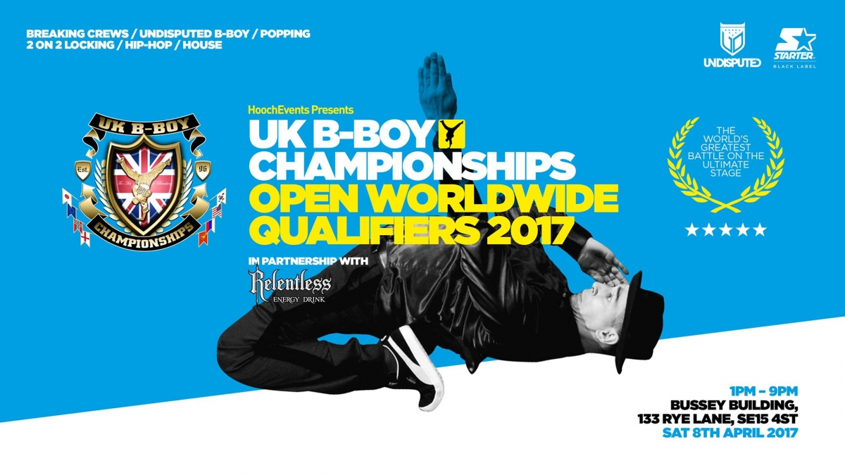 UK B-Boy Championships - Open Worldwide Qualifiers 2017 poster