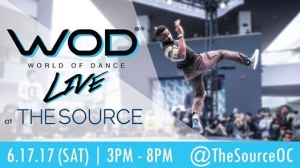 World Of Dance At The Source 2017