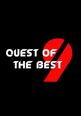 Quest of the best 9