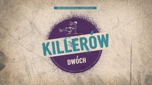 Killerow Dwoch 2017