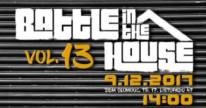 Battle in the house 13