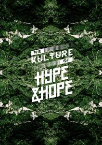 The Kulture of Hype&Hope 2018