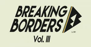 Breaking Borders 3