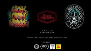 Beat Square x Rock City Taipei x Got Own Flavor 13