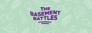 The Basement Battles 2018