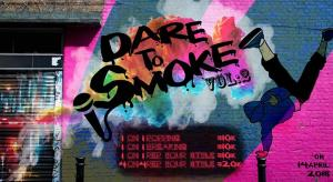 Dare To Smoke 2