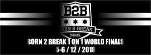 Born 2 Break World Finals Festival 2018