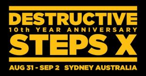 Destructive Steps : 10th Year Anniversary 2018