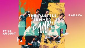 The Pastels Summer Camp 2018