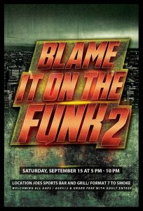 Blame It On The Funk 2