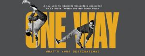 One Way: The Journey to Your Destination 2018