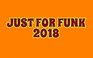 Just For Funk 2018