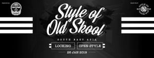 Style of Old Skool - South East Asia 2018