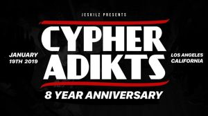 Cypher Adikts 8 Years Anniversary 2018