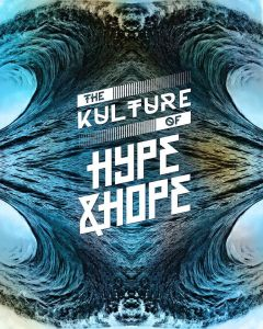 The Kulture of Hype&Hope Watter 2019