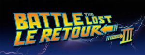 Battle the Lost >Le Retour édition 3