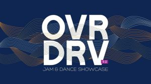 Ovrdrv 9.0: Jam and Dance Showcase 2019