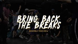 BRING BACK THE BREAKS (CREW BATTLE) 2019