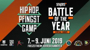 Snipes Battle Of The Year CE x Hip Hop Pfingstcamp 2019
