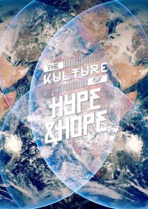The Kulture of Hype&Hope EARTH edition S3 2019