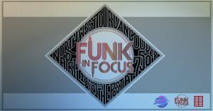Funk in Focus NW Tour: Vancouver 2019