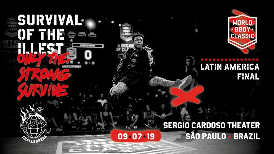 World BBoy Classic Latin America Final 2019 X Street 4 STAGE poster