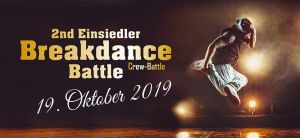 2nd Einsiedler Breakdance Crew Battle 2019