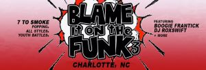 Blame It On The Funk 3