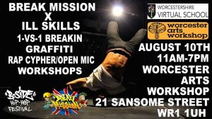 Break Mission x ill Skills Worcester Street Arts festival 2019