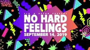 Flo & Recon Present No Hard Feelings 2019