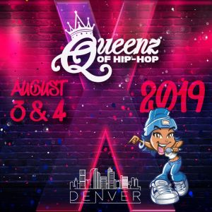 Queenz of Hip-Hop 10 Year Anniversary 2019