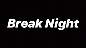Break Night 198