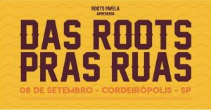 Das Roots Pras Ruas 2019