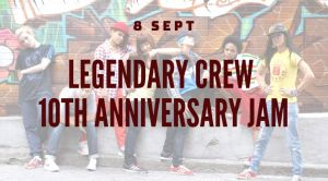 Legendary Crew 10th Anniversary Jam 2019