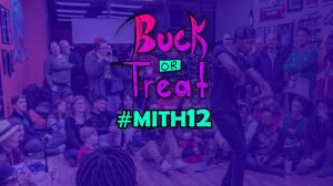 MITH 12 Buck or Treat All Styles battle 2019
