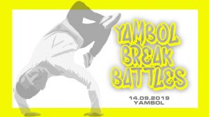 YAMBOL BREAK BATTLES 2019