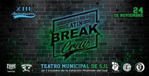 13° ANIVERSARIO DE LATIN BREAK CREW 2019