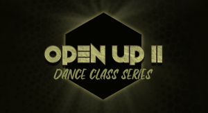 OPEN UP II - Dance Class Series 2019