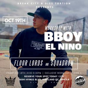 Bboy El Niño Workshop / Squadron & Floor Lordz 2019