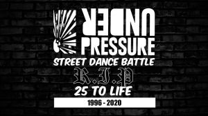 Under Pressure XXV Street Dance Events 2019