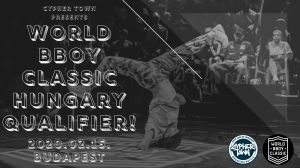 World Bboy Classic Hungary OPEN Qualifier